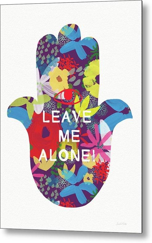 Linda Woods - Floral Leave Me Alone Ham... Print