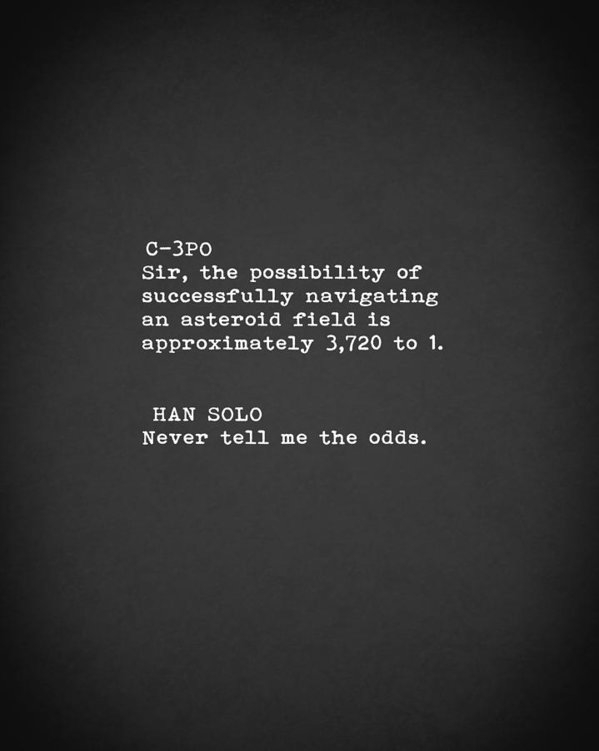 Mark Rogan - Never Tell Me The Odds Print
