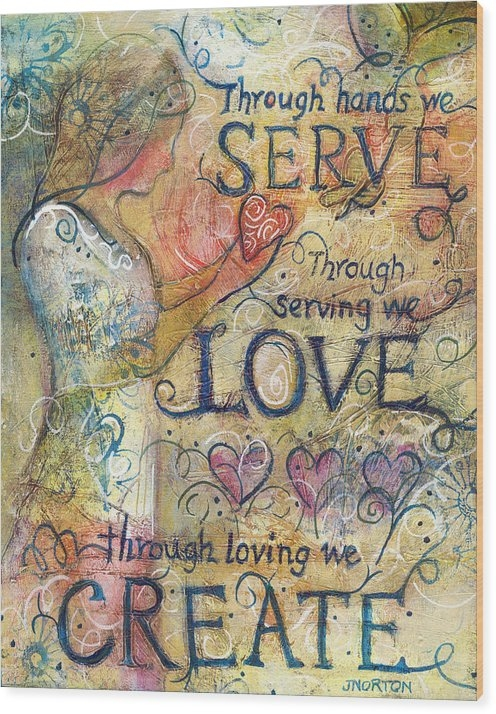 Jen Norton - Serve Love Create Print