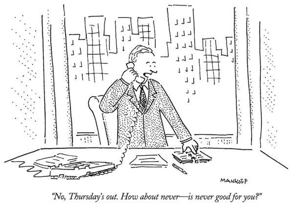 Robert Mankoff - No, Thursday