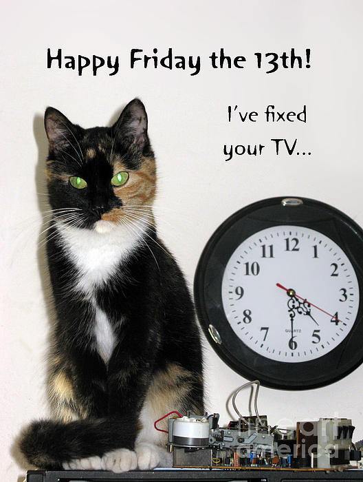 Happy Friday The 13th Greeting Card For Sale By Ausra Huntington