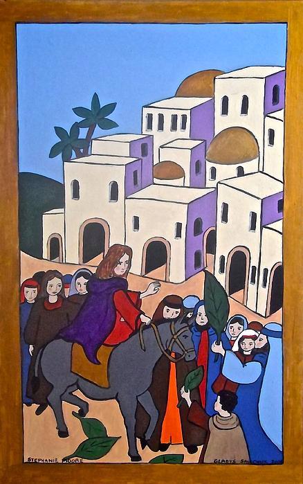 Stephanie Moore - Jesus Going into Jerusalem