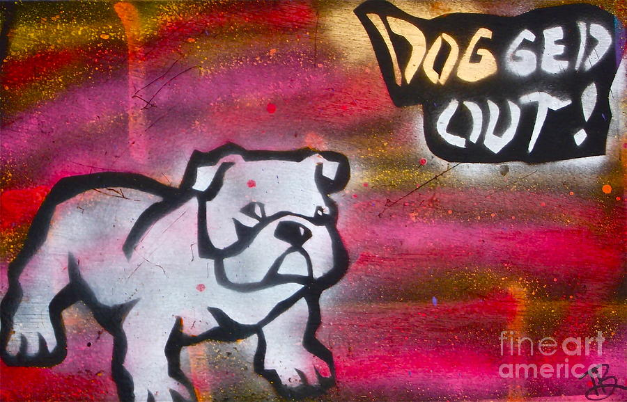 Political Paintings Painting -  Dogged Out 1 by Tony B Conscious