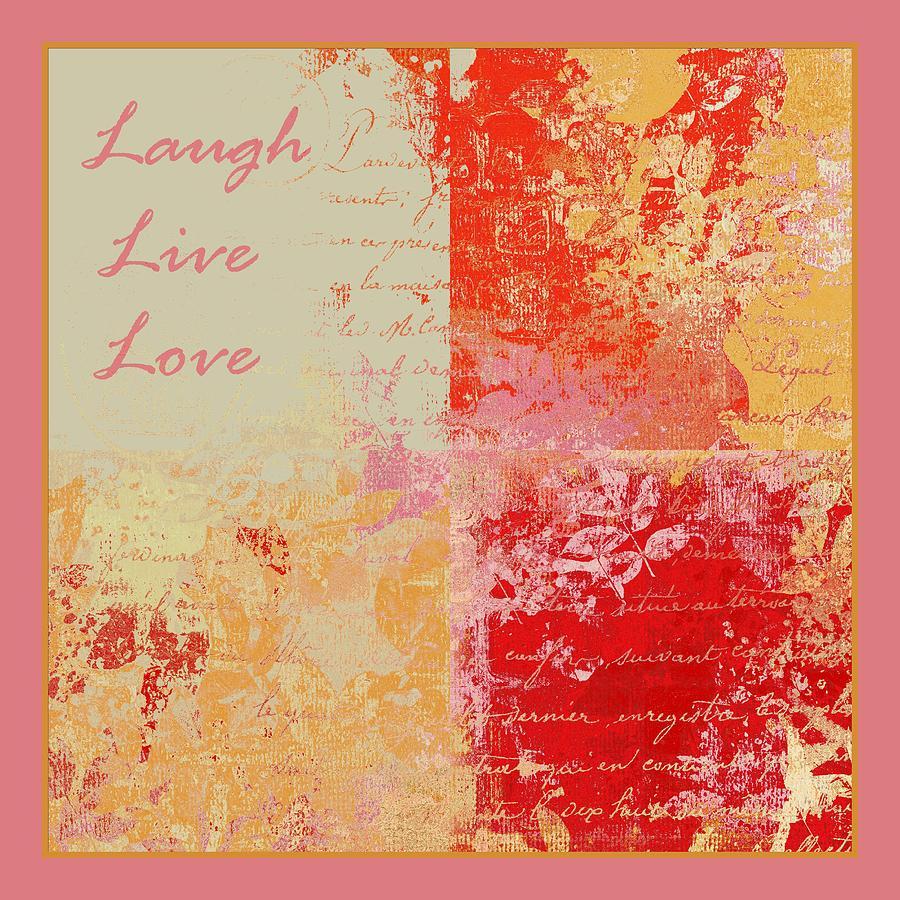 Live Digital Art -  Feuilleton De Nature - Laugh Live Love - 01efr01 by Variance Collections