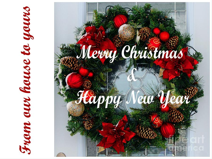 From Our House To Yours Christmas Card Photograph By Barbara Griffin