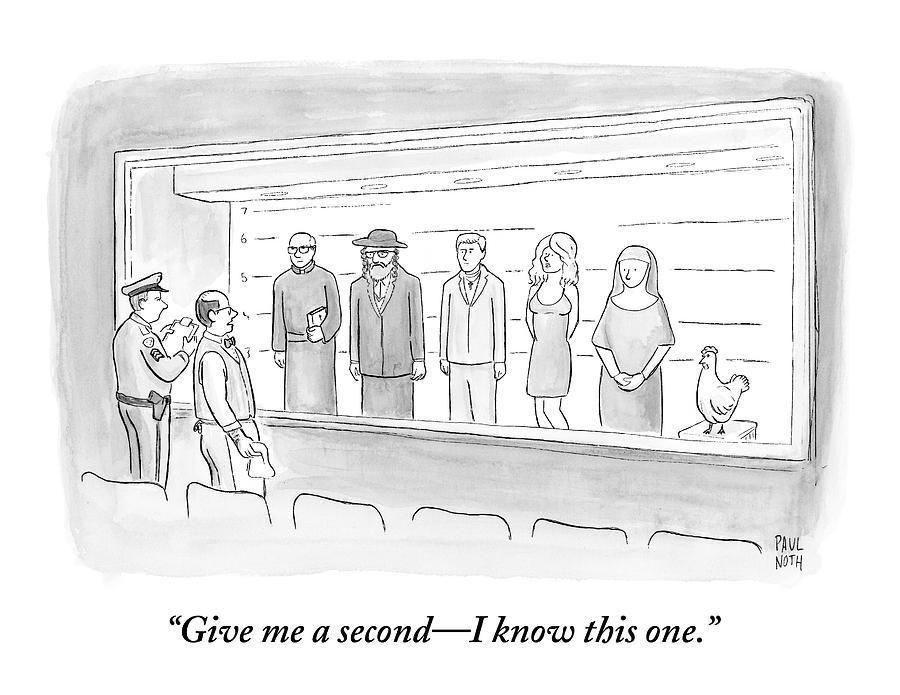 A Bartender Stands In Front Of A Police Lineup Drawing by Paul Noth