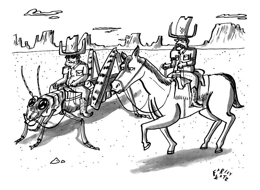 A Cowboy Rides A Horse Next To Another Cowboy Who Drawing by Farley Katz