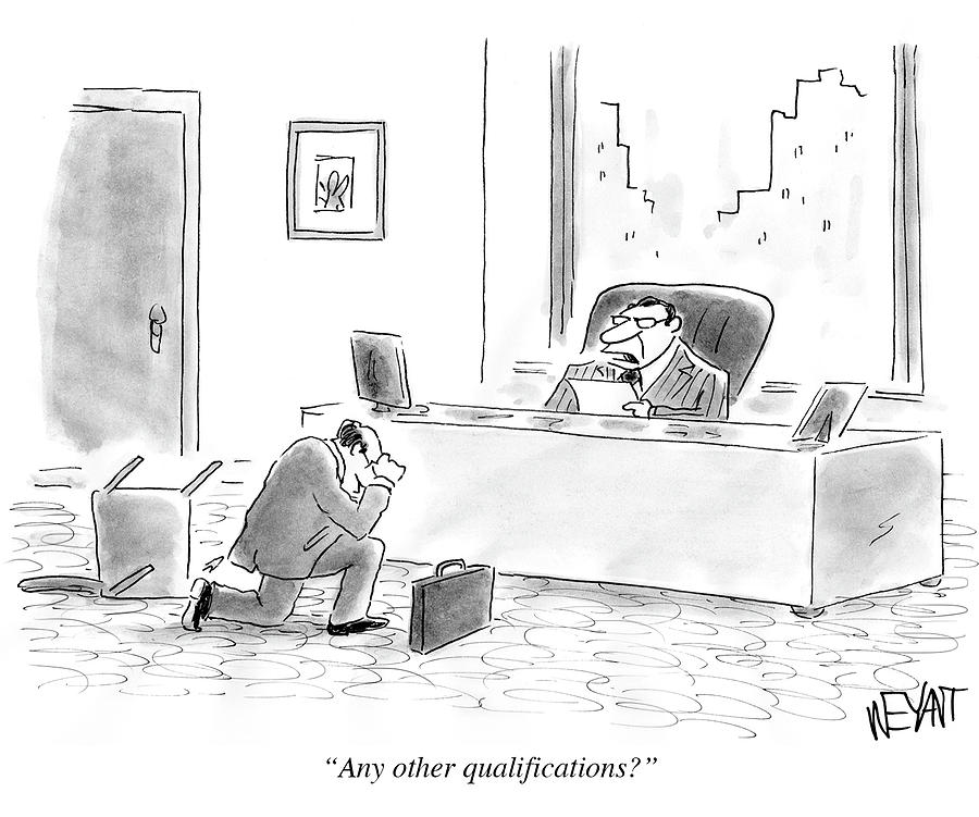 Any Other Qualifications Drawing by Christopher Weyant