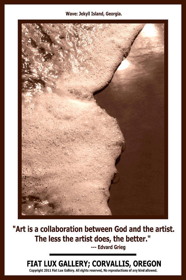 Great Quotations Photograph - Art Is A Collaboration II by Michael Moore