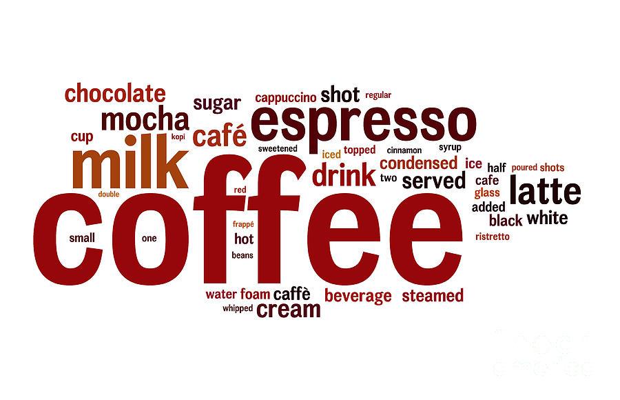 Coffee Digital Art - Coffee by Shawn Hempel