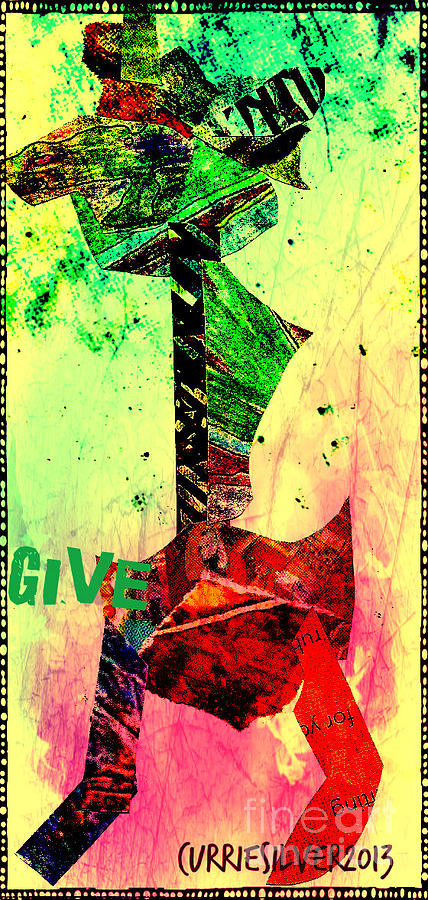 Give Digital Art by Currie Silver