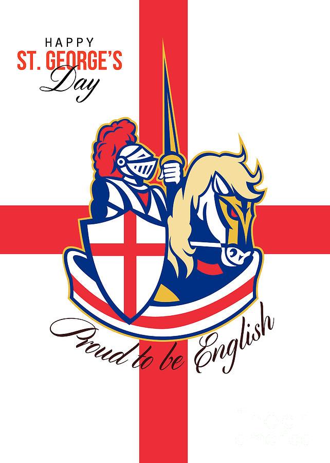 St George Digital Art - Happy St George Day Proud To Be English Retro Poster by Aloysius Patrimonio