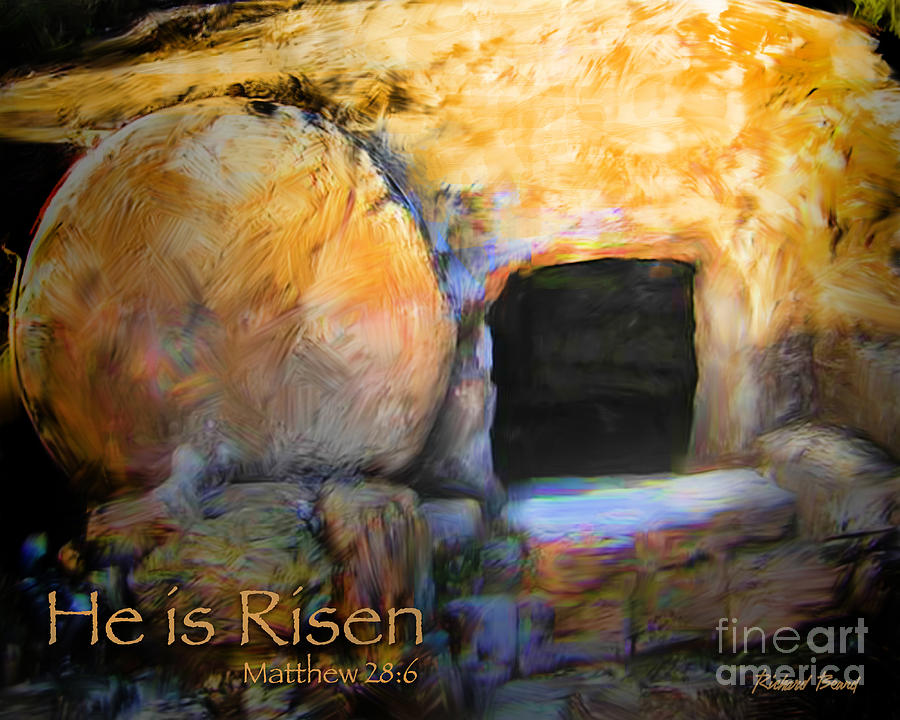 He Is Risen Digital Art by Richard Beard