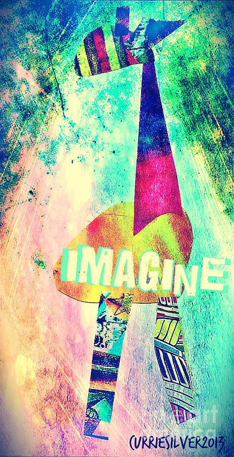 Imagine Digital Art by Currie Silver