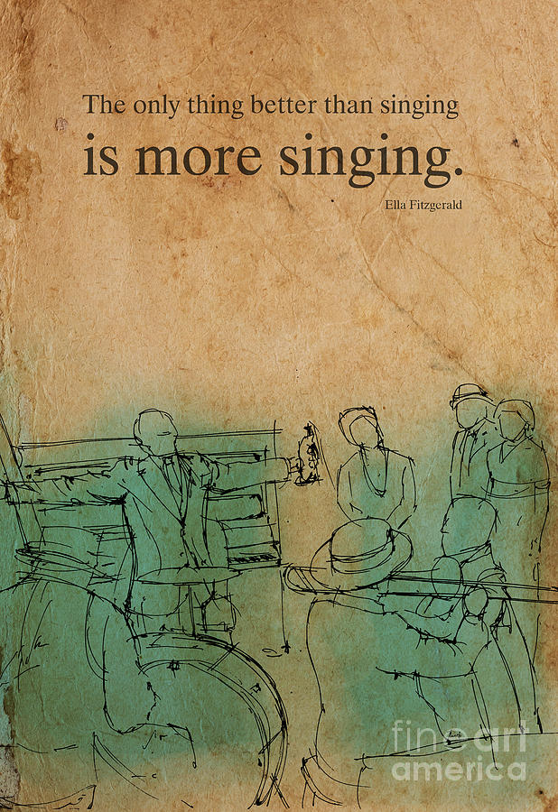 Jazz Quote Ella Fitzgerald Drawing