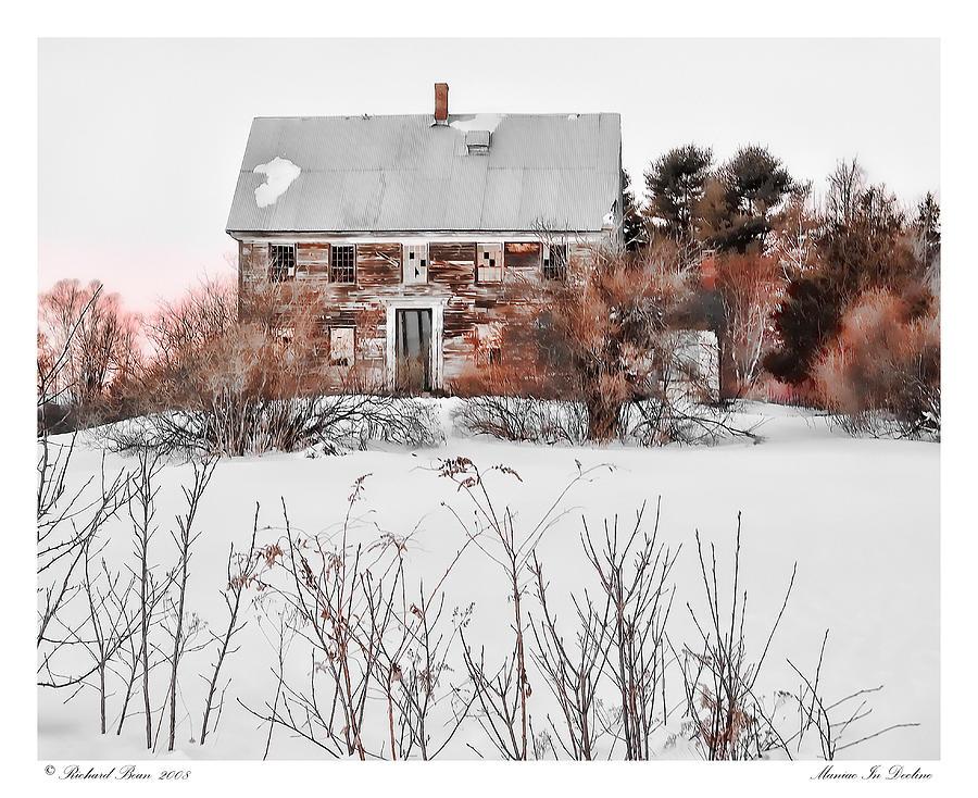 Abandoned Photograph - Mainiac In Decline by Richard Bean