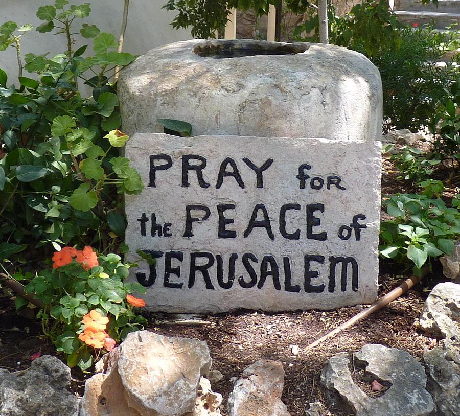 Pray for the Peace of Jerusalem by Rita Adams