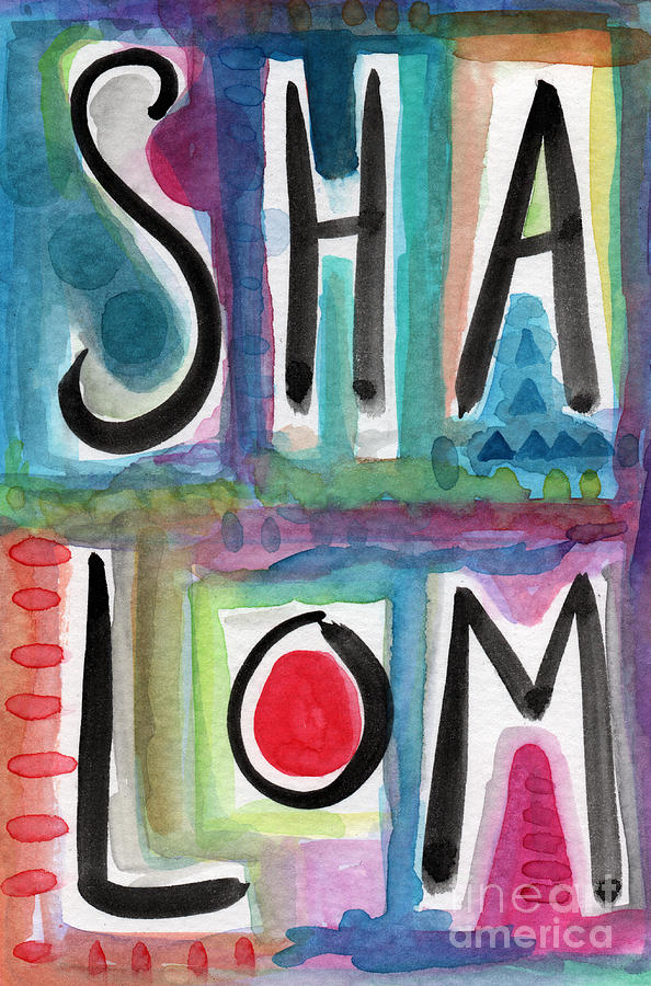 Shalom Painting - Shalom by Linda Woods