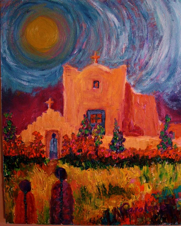 Adobe Church Painting - Sunday Morning In New Mexico by Carolene Of Taos