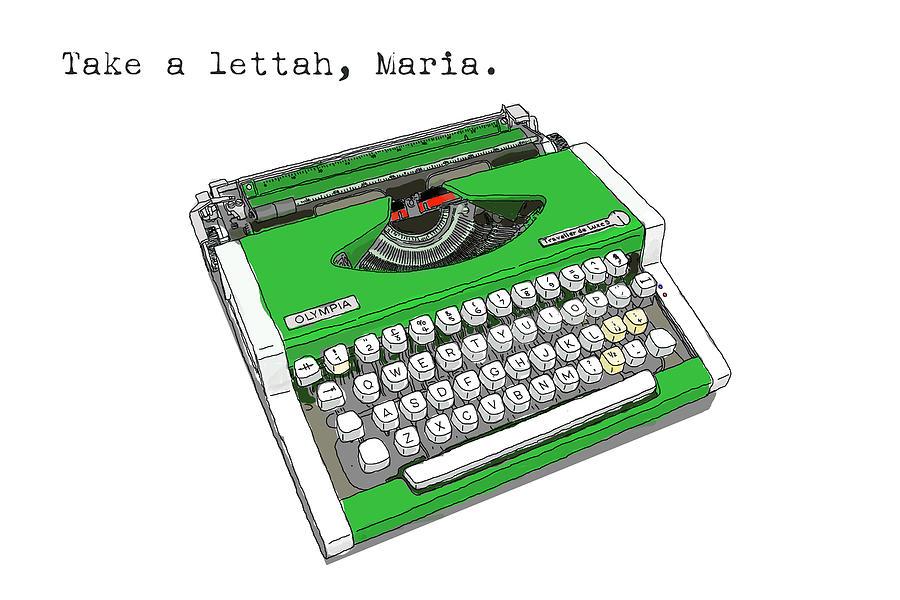 Green Digital Art - Take A Lettah Maria by Canis Canon