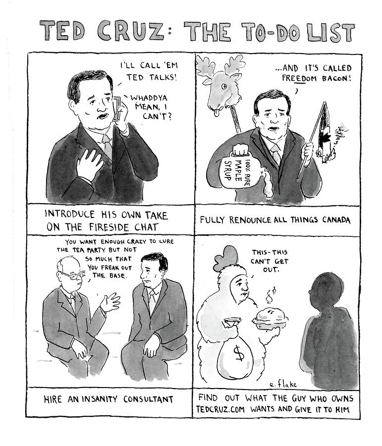 Cartoon Drawing - Ted Cruz The To-do List by Emily Flake