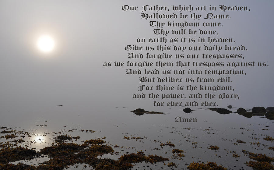 Teach Us To Pray Photograph - The Lords Prayer by Daryl Macintyre