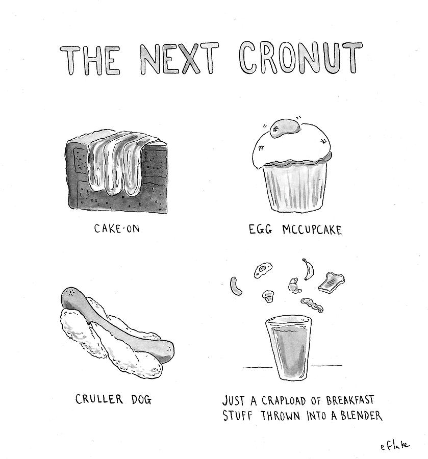 The Next Cronut Drawing by Emily Flake