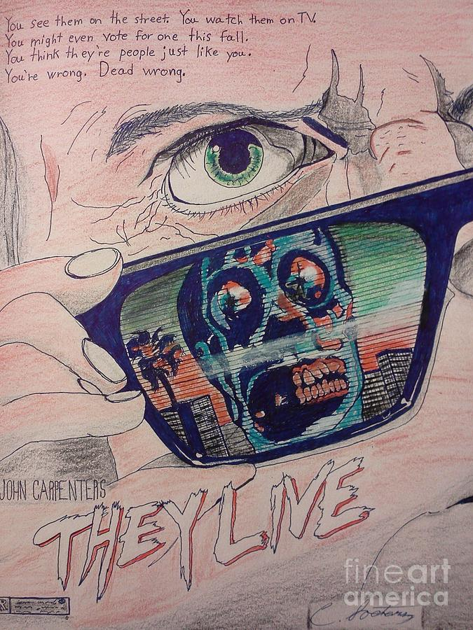 They Live Mixed Media - They Live by Christopher Soeters