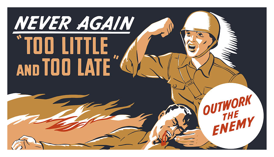 Too Little And Too Late - Ww2 Painting