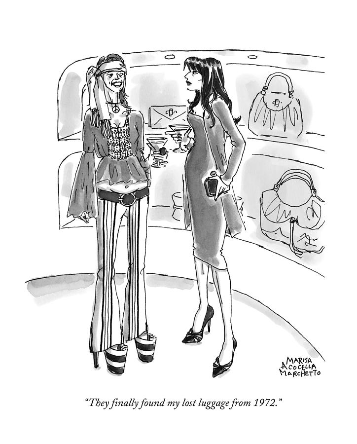 They Finally Found My Lost Luggage From 1972 Drawing by Marisa Acocella Marchetto