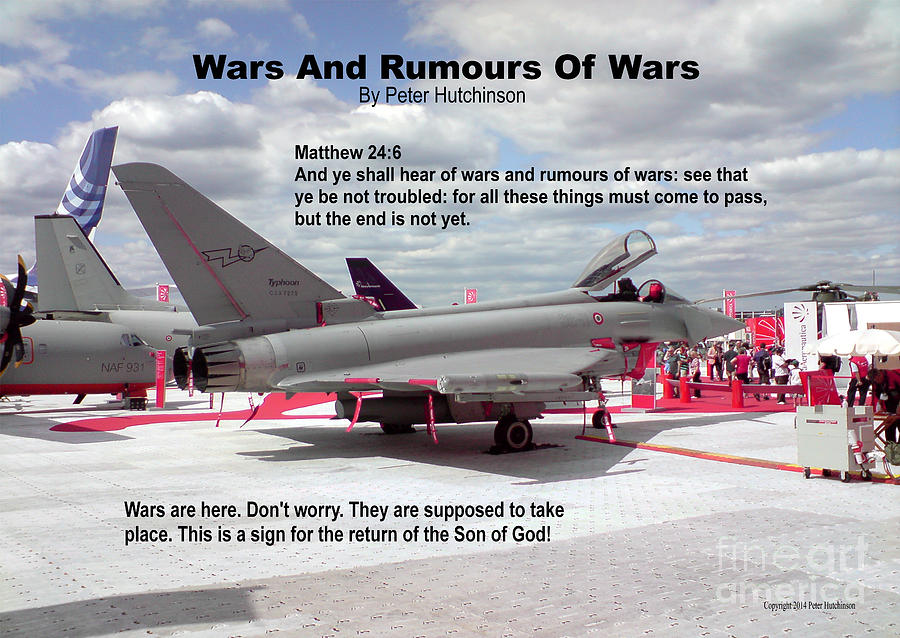 Wars And Rumours Of Wars Photograph - Wars And Rumours Of Wars by Bible Verse Pictures