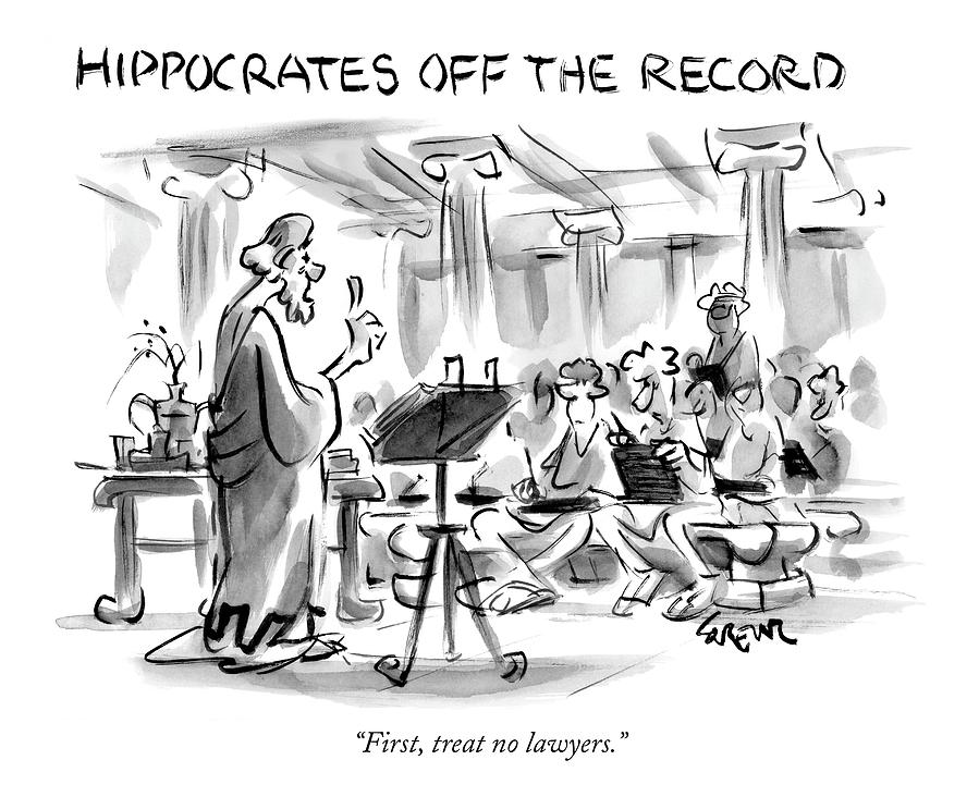 Hippocrates Off The Record Drawing by Lee Lorenz