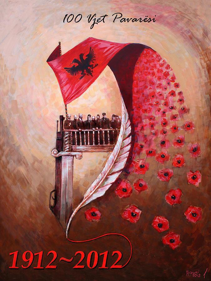 Albanian Independence Painting - 100 Vjetori I Pavaresis Se Shqiperise  by Ylli Haruni