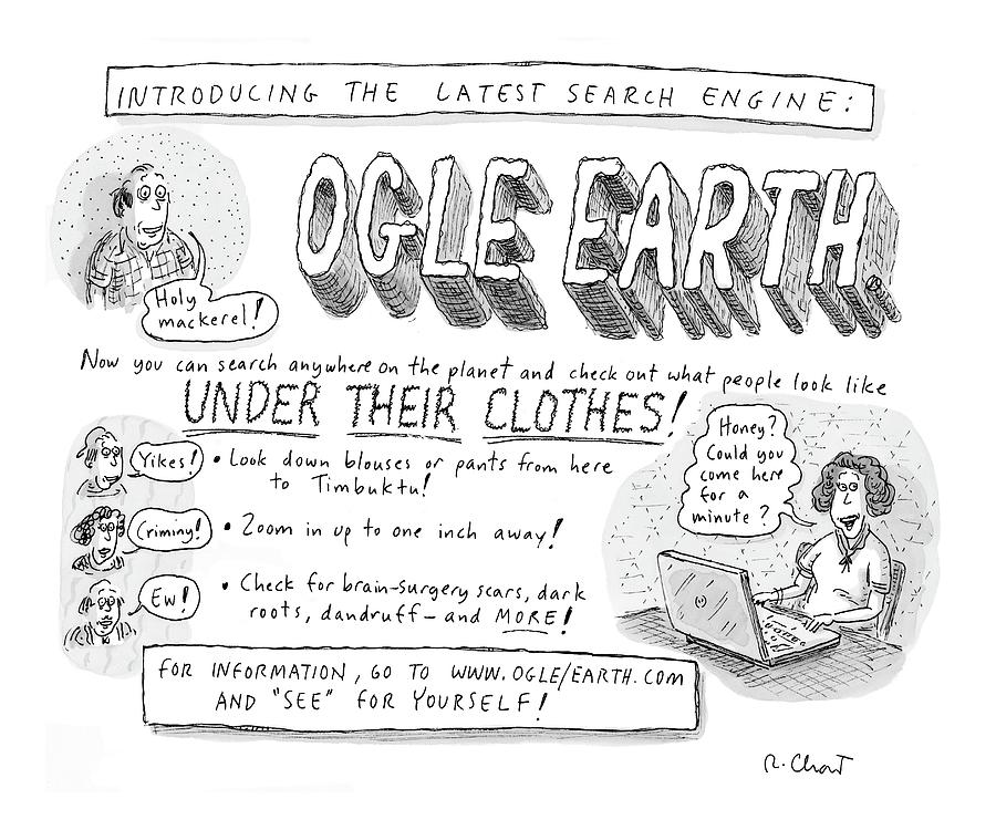 Ogle Earth Drawing by Roz Chast