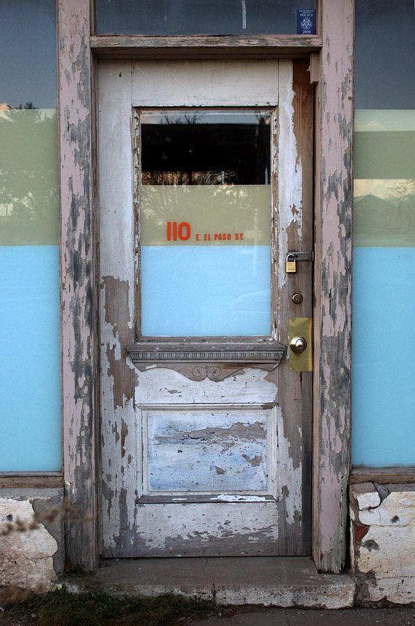 Door Photograph - 110 E. El Paso St by Jeff Montgomery
