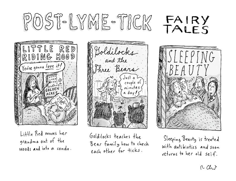 Post-lyme-tick Fairy Tales Drawing by Roz Chast