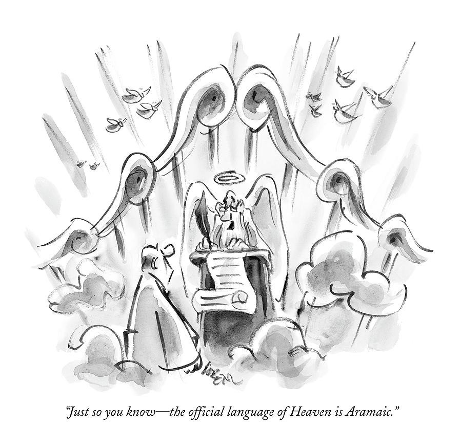 Just So You Know - The Official Language Drawing by Lee Lorenz