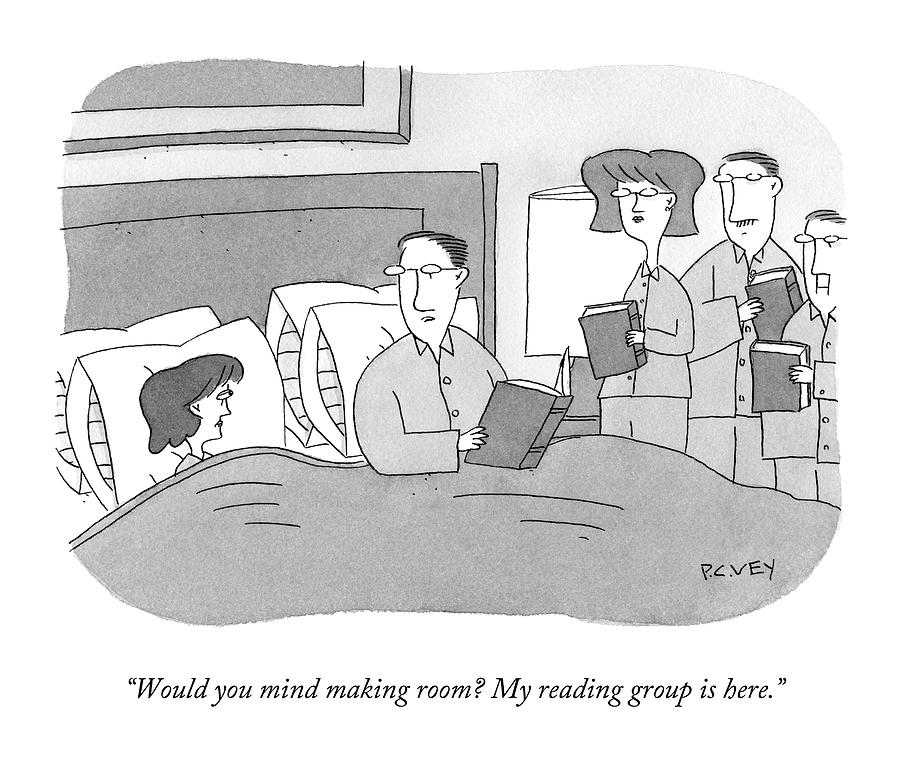 Marriage Drawing - Would You Mind Making Room? My Reading Group by Peter C. Vey