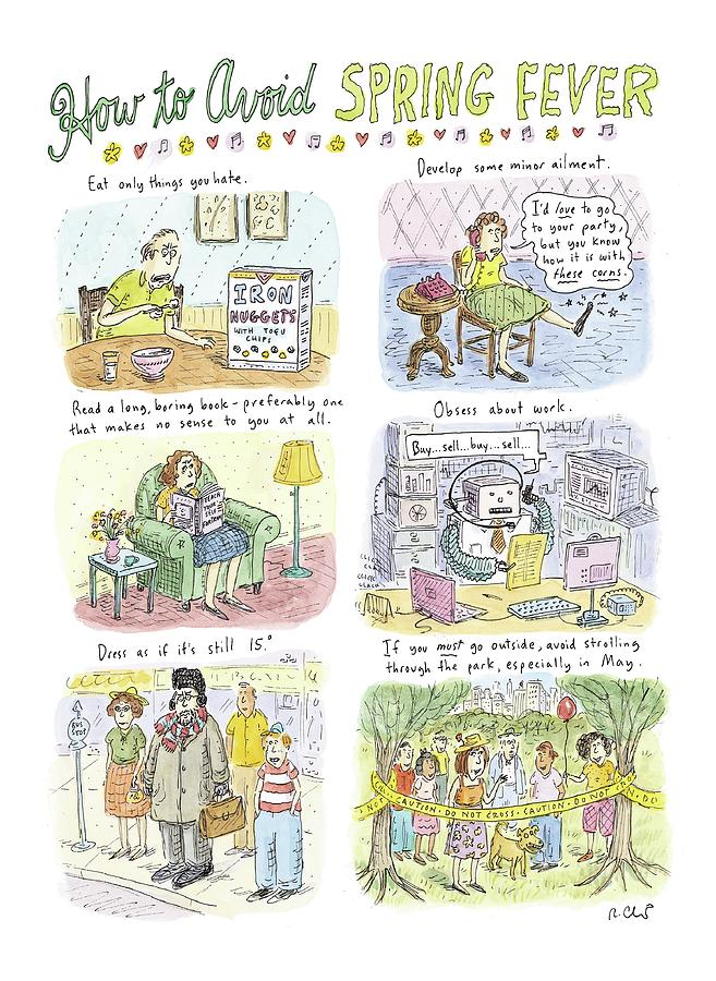 How To Avoid Spring Fever Drawing by Roz Chast