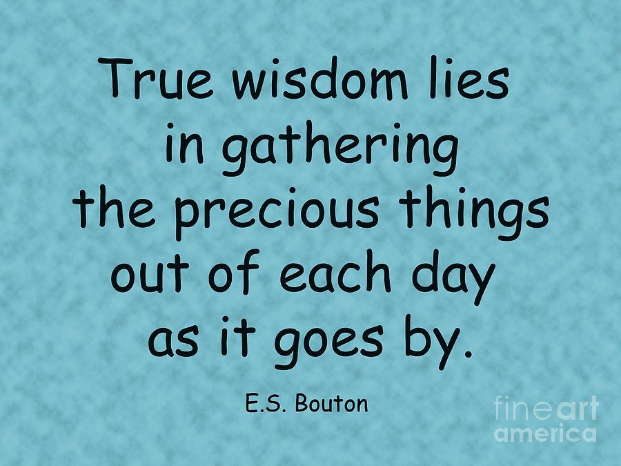 Inspirational Quotes Photograph - 158- E.s. Bouton by Joseph Keane