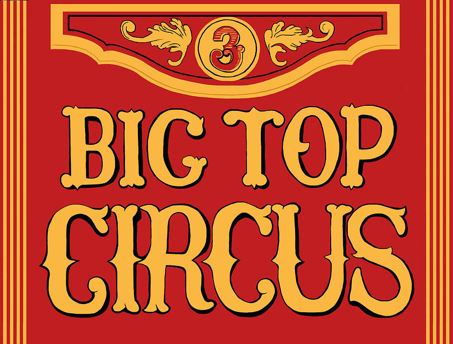Circus Photograph - Big Top Circus by Kristin Elmquist