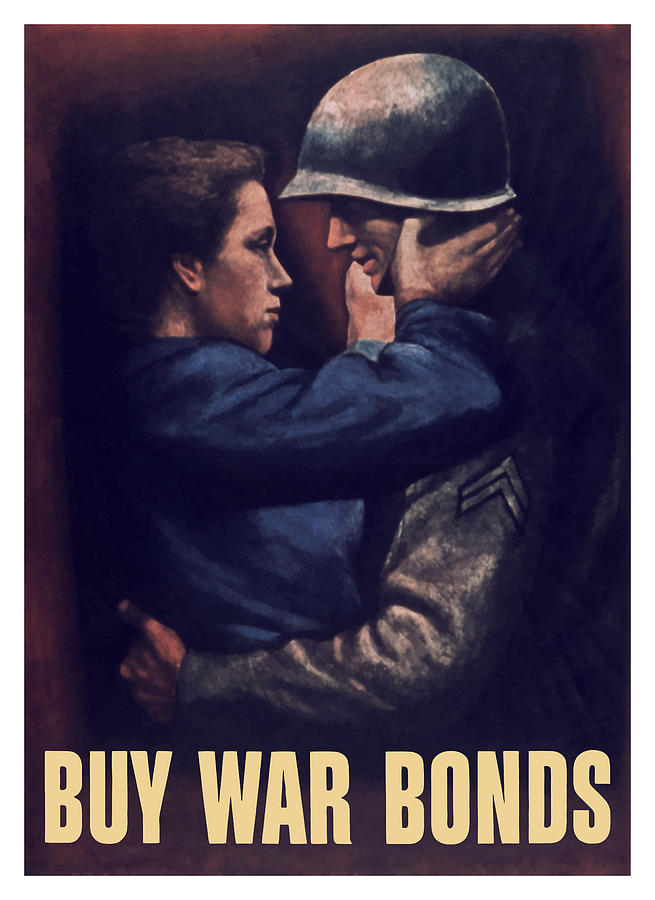 Wwii Painting - Buy War Bonds by War Is Hell Store