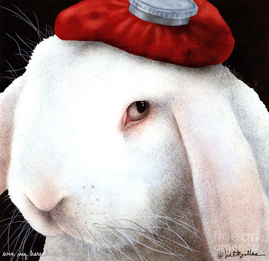 Will Bullas Painting - Even My Hare Hurts... by Will Bullas