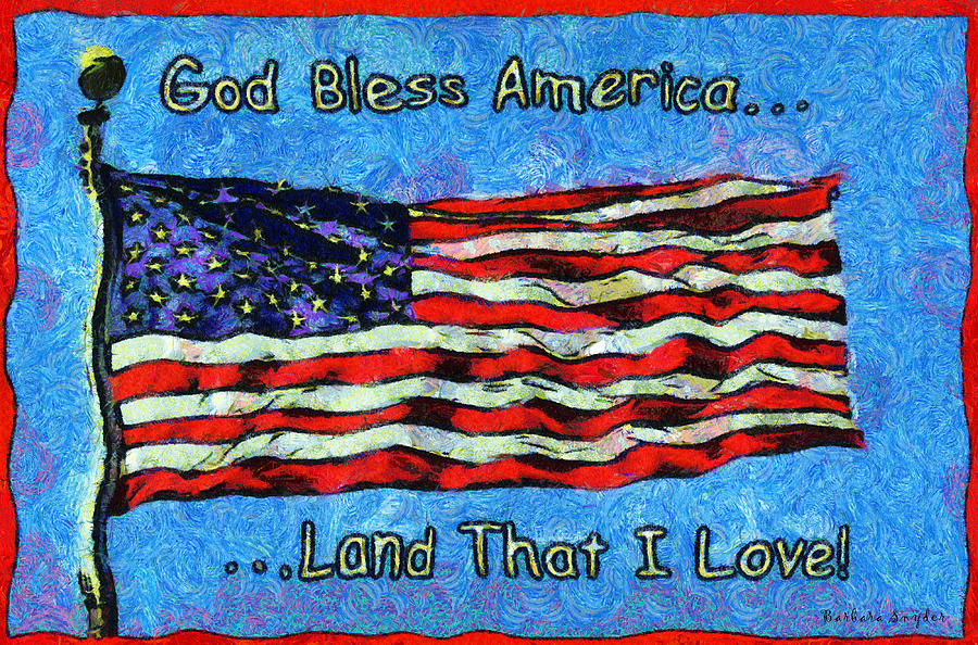 God Bless America Digital Art - God Bless America  by Barbara Snyder