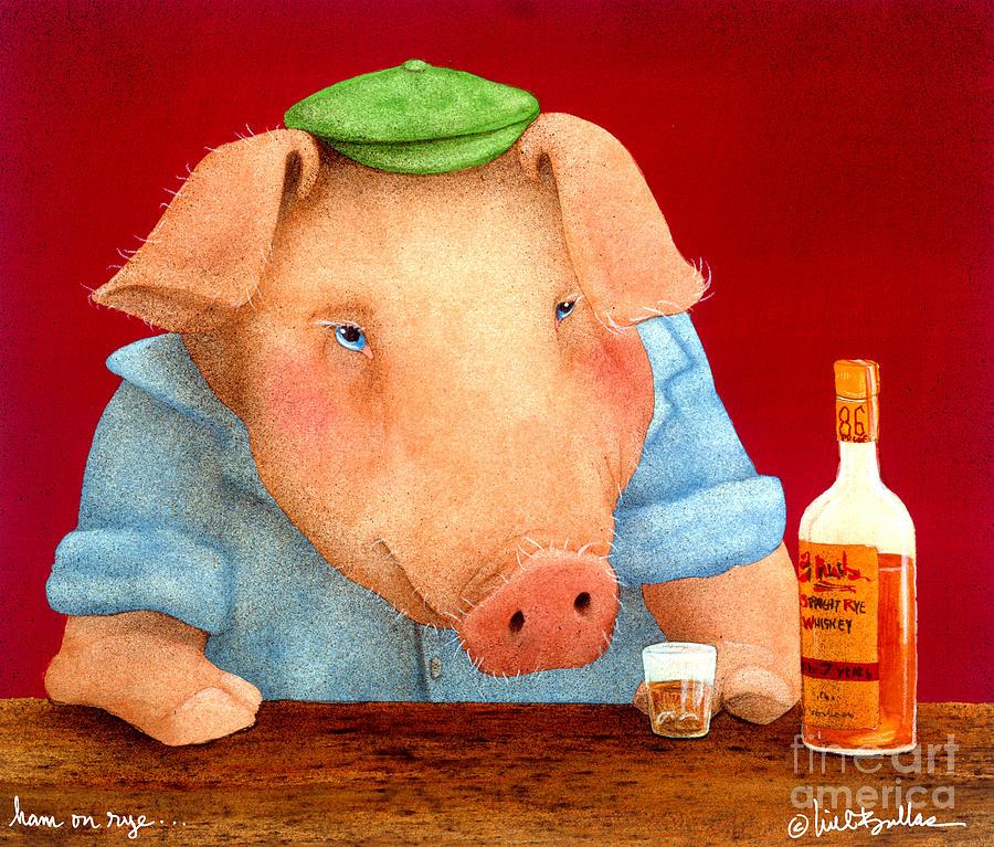 Will Bullas Painting - Ham On Rye... by Will Bullas