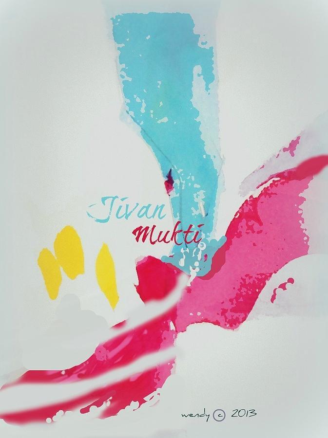 Jivan Mukti Painting by Wendy Wiese