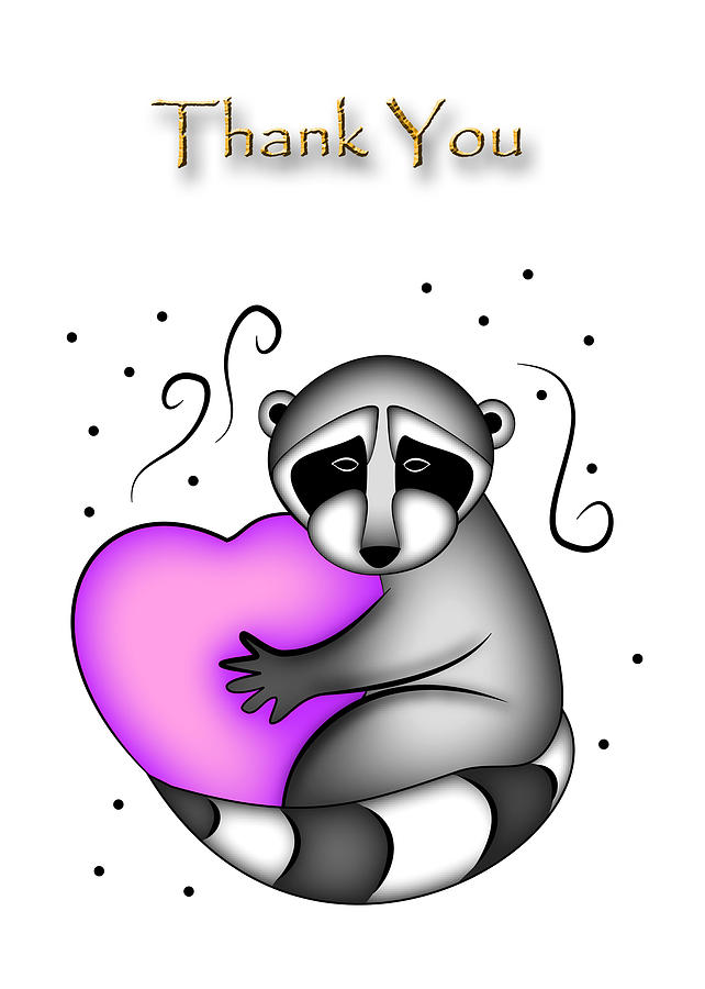 Thank You Digital Art - Thank You Raccoon by Jeanette K