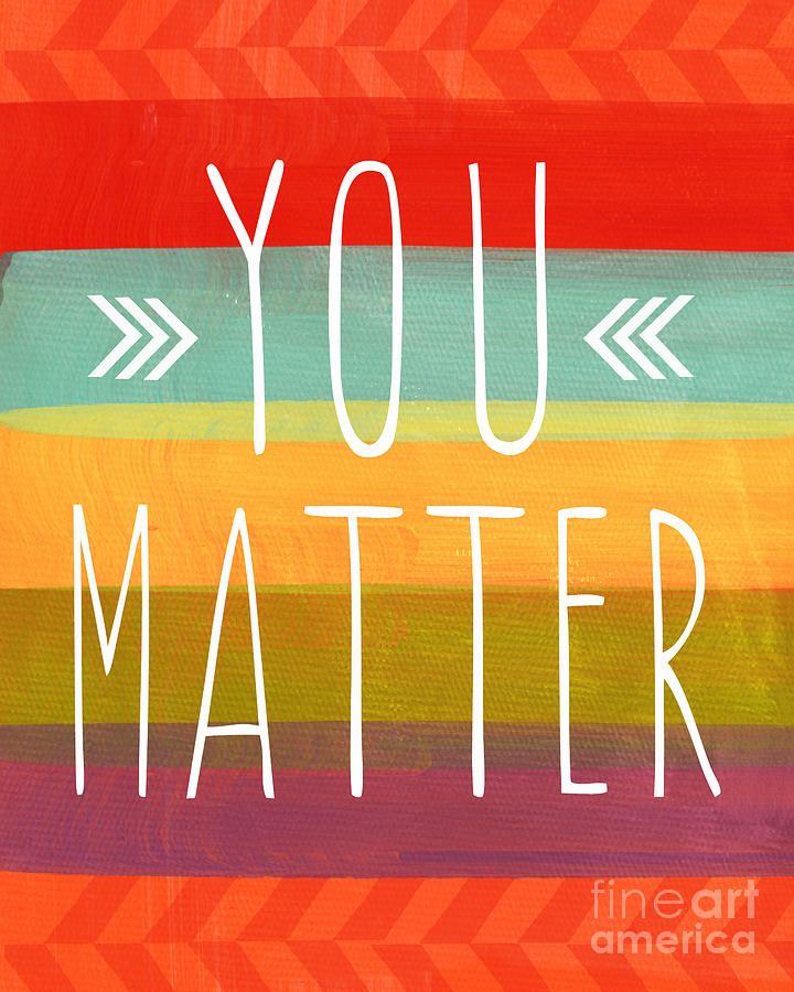 Stripes Painting - You Matter by Linda Woods