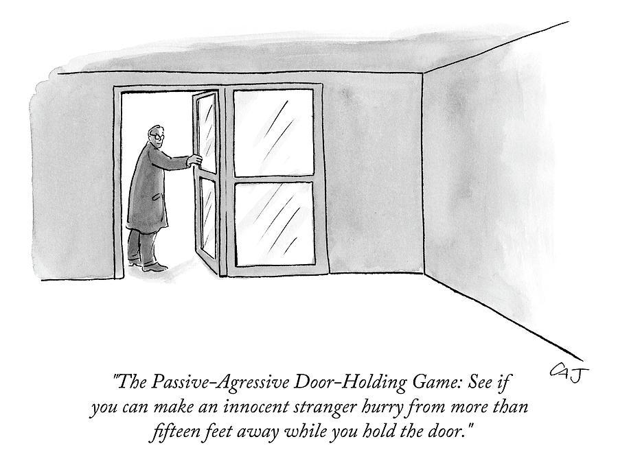 The Passive-agressive Door-holding Game: Drawing by Carolita Johnson