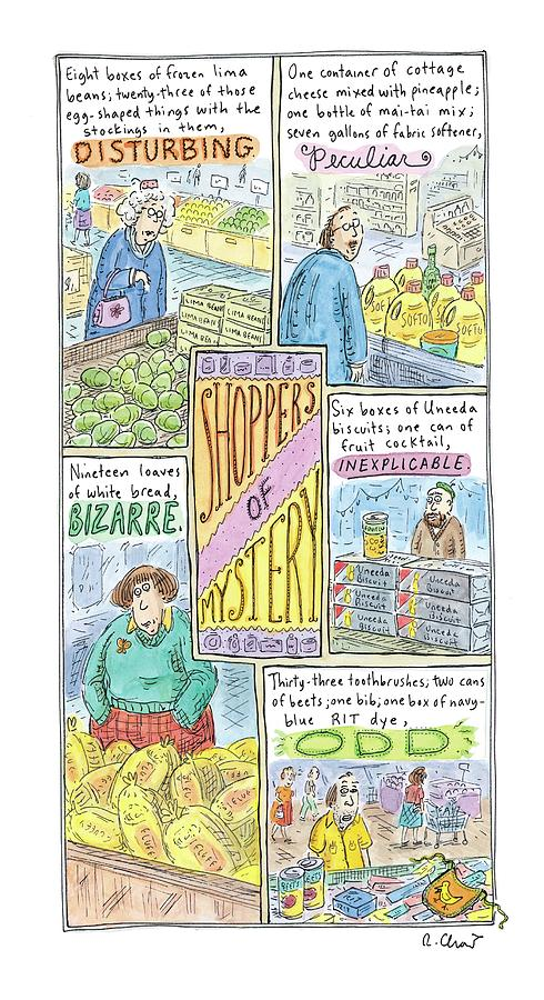 Captionless: Shoppers Of Mystery Drawing by Roz Chast